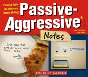 The Passive-Aggressive Notes 2014 Page-a-Day Calendar